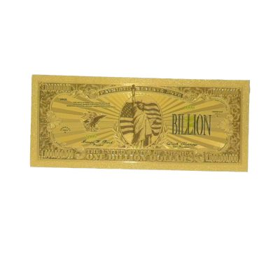 One Billion US Dollars 24K Gold Plated Collectible Fake Banknotes for Decoration 24K Gold and Silver Plated Replica Bills