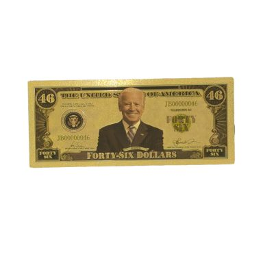 US President Joe Biden Forty Six Dollars 24k Gold Plated Bill Collectible Banknotes for Decoration 24K Gold and Silver Plated Replica Bills